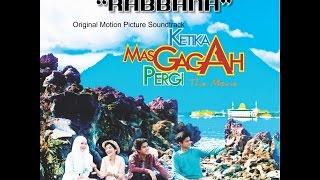INDAH NEVERTARI - Rabbana (OMPS Ketika Mas Gagah Pergi the Movie)