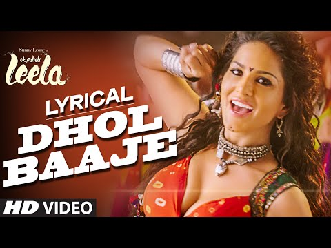 'Dhol Baaje' Full Song with LYRICS Ft. Sunny Leone, Meet Bros Anjjan ft. Monali Thakur