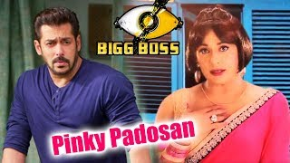 Pinky Padosan New Character In Salman's Bigg Boss 11