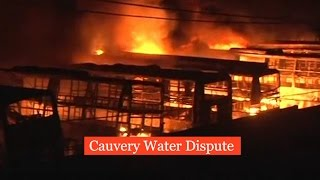 Cauvery Dispute Update- 1 Dead, over 56 buses set ablaze