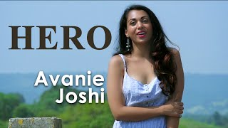 Hero ( Enrique Iglesias ) UNPLUGGED cover by Avanie Joshi
