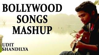 Bollywood Songs Mashup    Cover Mashup by Udit Shandilya