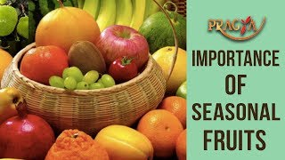 Importance Of Seasonal Fruits | Dr. Deepika Malik