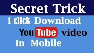 How to Download Youtube Video in mobile phone |SECRET TRICK  by pitarachannel hindi