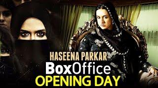 Haseena Parkar - OPENING DAY COLLECTION - Box Office Prediction - Shraddha Kapoor