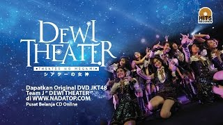 JKT48 Team J - Theater no Megami - Dewi Theater (Official Trailer)