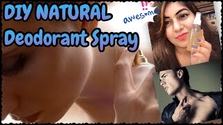 DIY Natural Homemade Deodorant Spray (Alcohol free) to Lighten Dark Under Arms & No body Odour