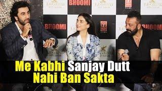 Ranbir Kapoor On Sanjay Dutt Biopic - Me Kabhi Sanjay Dutt Nahi Ban Sakta