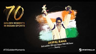 Jaspal Rana - Gold Medalist, 1994 Asian Games/2006 CWG Games | 70 Golden Moments In Indian Sports
