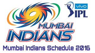IPL 2016 Schedule | Mumbai Indians Schedule | Timings