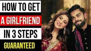 HOW TO GET A GIRLFRIEND IN 3 SIMPLE STEPS ft Sirhud Kalra