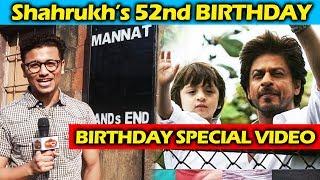 Shah Rukh Khan 52nd Birthday - Tribute To KING KHAN Of Bollywood