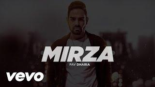 Latest Punjabi Song || Mirza || Pav Dharia || Full Video