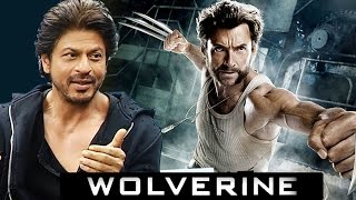 Shahrukh Khan REACTS To Working In WOLVERINE With Hugh Jackman