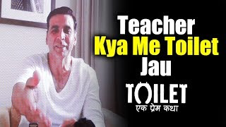 Akshay Kumar Reaction On TOILET JOKES After Toilet Ek Prem Katha