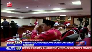 Dirut Freeport Indonesia Siap Berikan Keterangan untuk MKD