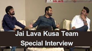 Jai Lava Kusa Team Special Interview | Jr NTR | Kalyan Ram | Bobby |