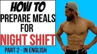HOW TO MANAGE MEALS ON NIGHT SHIFTS - PART 2 (English) | Abhinav Mahajan