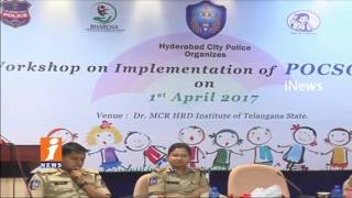 Hyderabad Police Launches Workshop On Implementation Of POCSO Act For Women;s Protection   iNews