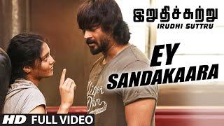 Ey Sandakaara Full Video Song || 'Irudhi Suttru' || R. Madhavan, Ritika Singh