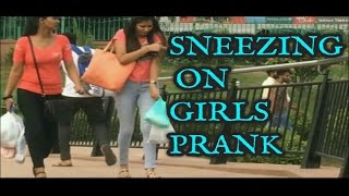 SNEEZING PRANK ON  RANDOM GIRLS PRANKS PRANKS IN INDIA Teen Bros.
