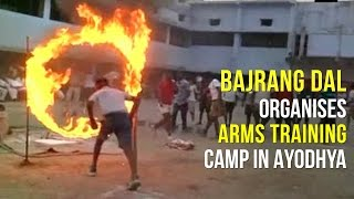 Bajrang Dal organises arms training camp in Ayodhya