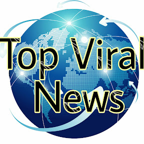Go To Top Viral News Channel Page