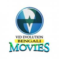 Go To Vid Evolution Bengali Movies Channel Page