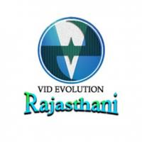 Go To Vid Evolution Rajasthani Channel Page